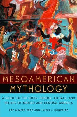 Mesoamerican Mythology