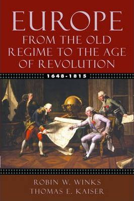 Europe, 1648-1815 : From the Old Regime to the Age of Revolution