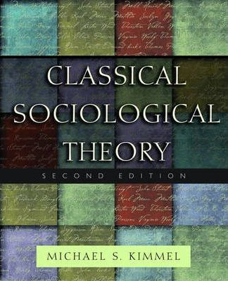 classical sociological theory Available in: paperback now with sage publishing, and co-authored by one of the foremost authorities on sociological theory, george ritzer and jeffrey.