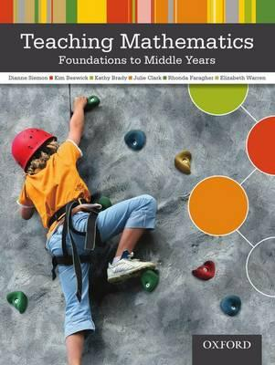 Teaching Mathematics : Foundations to Middle Years