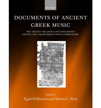 Documents of Ancient Greek Music