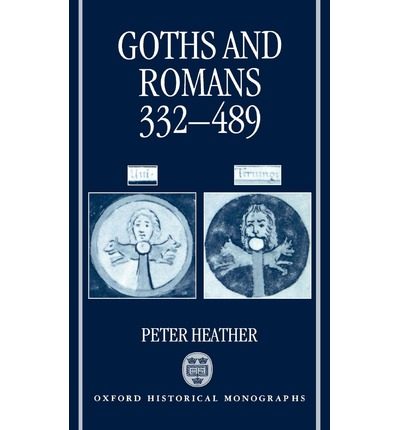 Goths and Romans, 332-489