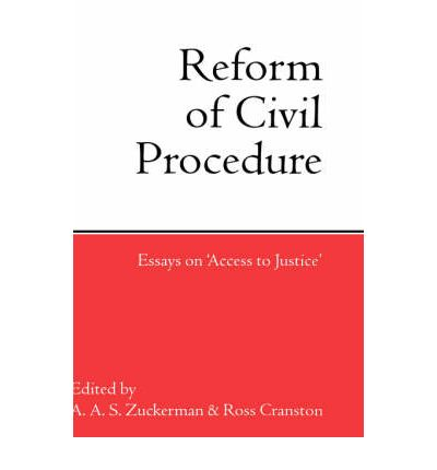 civil procedure law reform essay What is civil justice what is civil justice system law general essay lord woolf's approach to reform was to encourage the early settlement of disputes.