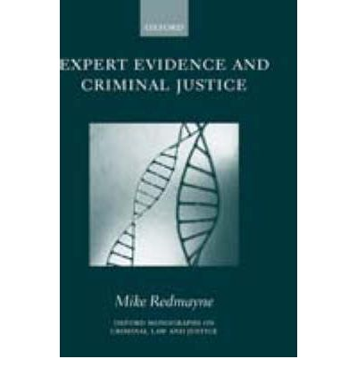 Expert Evidence and Criminal Justice