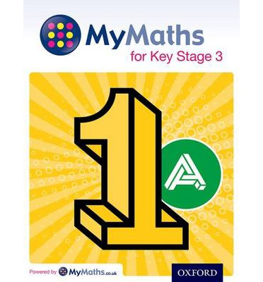 MyMaths: for Key Stage 3: Student Book 1A: Student book 1A