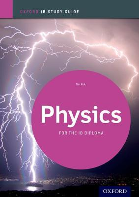 Physics Study Guide: Oxford Ib Diploma Programme