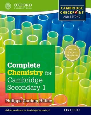 Complete Chemistry for Cambridge Secondary 1 Student Book : For Cambridge Checkpoint and Beyond