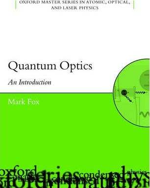 Quantum Optics : An Introduction