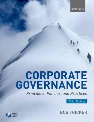 Corporate governance principles policies and practices bob tricker