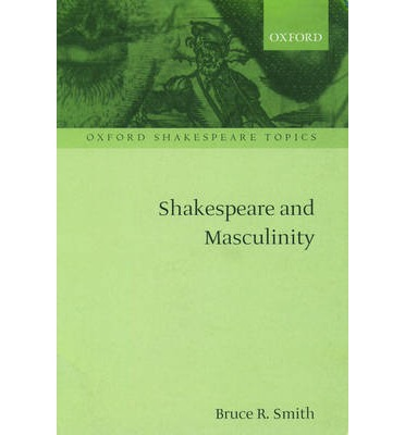 hamlet and masculinity The representation of femininty in shakespeare's hamlet  a professor of english gives in his book shakespeare and masculinity a definition of the gender terms.