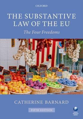 The Substantive Law of the EU : The Four Freedoms