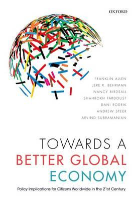 Towards a Better Global Economy : Policy Implications for Citizens Worldwide in the 21st Century