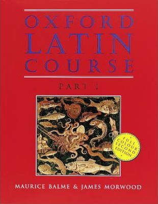 Oxford Latin Course: Student's Book Part 1