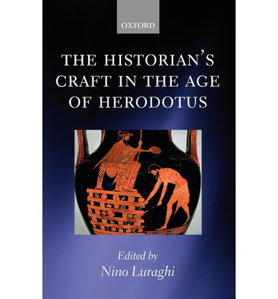 The Historian's Craft in the Age of Herodotus