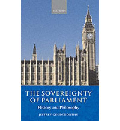 the uk parliament sovereignty This analytical article assesses the relative importance of the doctrine of parliamentary sovereignty on the doctrine of separation of powers and the rule of law in light of constitutional change.