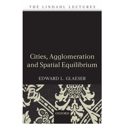 Cities, Agglomeration, and Spatial Equilibrium