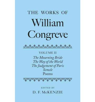 a ridicule of society in william congreves the way of the world
