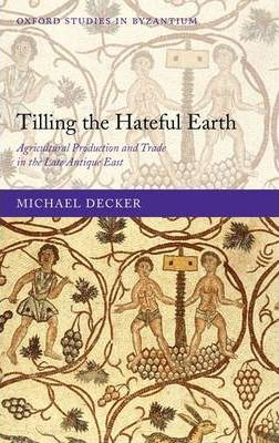 Tilling the Hateful Earth