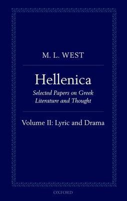 Hellenica: Lyric and Drama Volume II