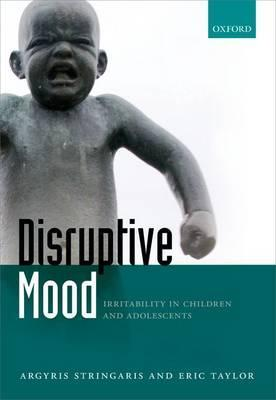 Disruptive Mood: Irritability in Children and Adolescents ...