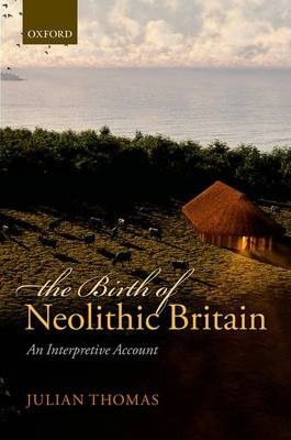 The Birth of Neolithic Britain