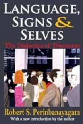 Discursive Acts : Language, Signs, and Selves (Revised Second Edition)