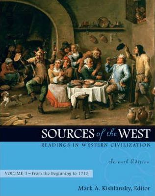Sources of the West: From the Beginning to 1715 v. 1