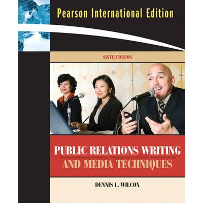 Public Relations Writing And Media Techniques Plus Mysearchlab With Etext Acces