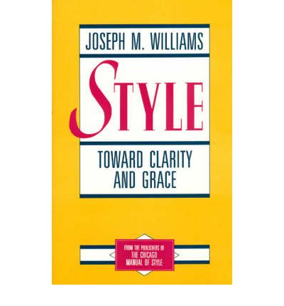 Style : Toward Clarity and Grace