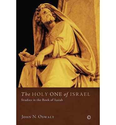 The Holy One of Israel : Studies in the Book of Isaiah