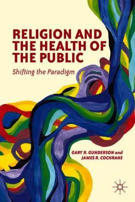 Religion and the Health of the Public 2012