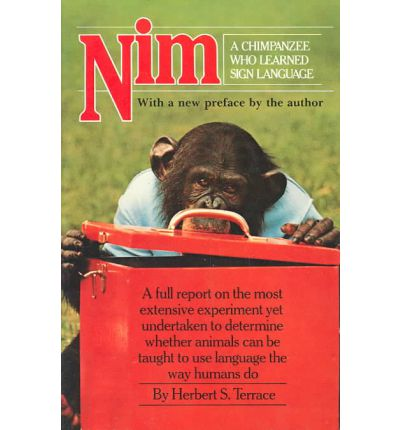 Nim, A Chimpanzee Who Learned Sign Language