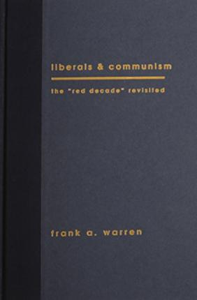 Ebooks epub download rapidshare Liberals and Communism : The Red Decade Revisted 9780231084444 auf Deutsch PDF PDB CHM by Frank A. Warren