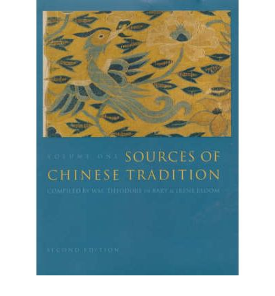 Sources of Chinese Tradition: From Earliest Times to 1600 v. 1