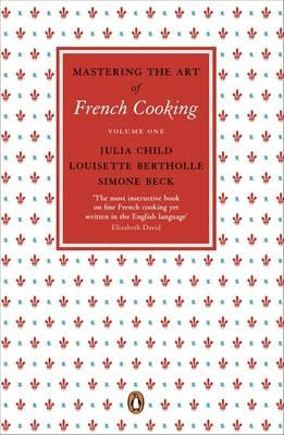 Mastering the Art of French Cooking: Vol.1