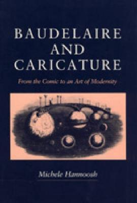 Ebook download gratuito per j2me Baudelaire and Caricature : From the Comic to the Art of Modernity PDF RTF by Michele Mannoosh 0271008040