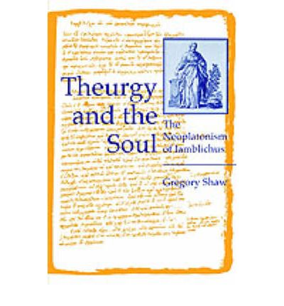 Theurgy and the Soul