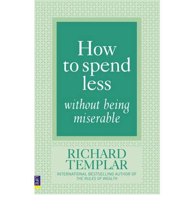 How to Spend Less ... without Being Miserable