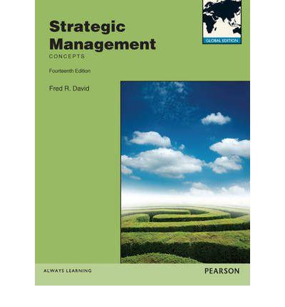 strategic management by fred r david Chapter 7 implementing strategies: management issues strategic management: concepts and cases 9th edition fred r david powerpoint slides by anthony f.