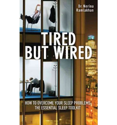 Tired But Wired