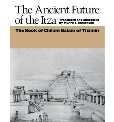 Ancient Future of the Itza