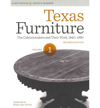 Texas Furniture: Volume 1