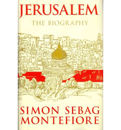 Jerusalem : The Biography