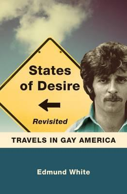 States of Desire Revisited : Travels in Gay America