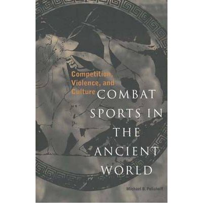 Combat Sports in the Ancient World