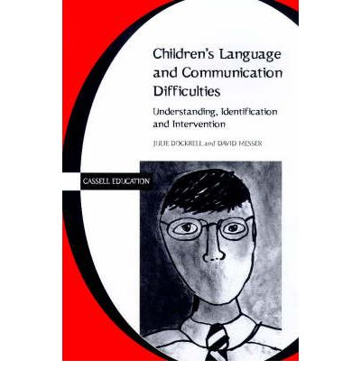 Understanding Children's Language and Communication Difficulties