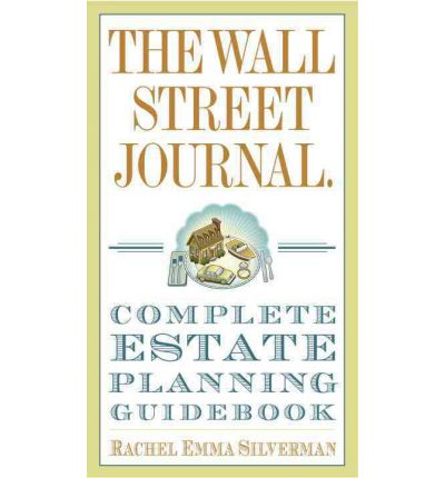 The wall street journal complete estate planning guidebook for Wall street journal mansion