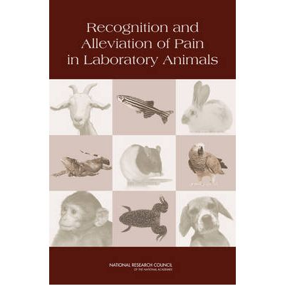 Recognition and Alleviation of Pain in Laboratory Animals