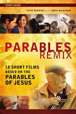 Livres téléchargeables gratuitement sur j2ee Parables Remix Study Guide : 18 Short Films Based on the Parables of Jesus 0310692377 by Stewart H. Redwine in French