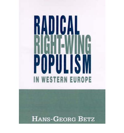 the radical right in western europe essay Just over a century ago, the kind of government that existed in these frontline western european states was a far cry from what is seen today.